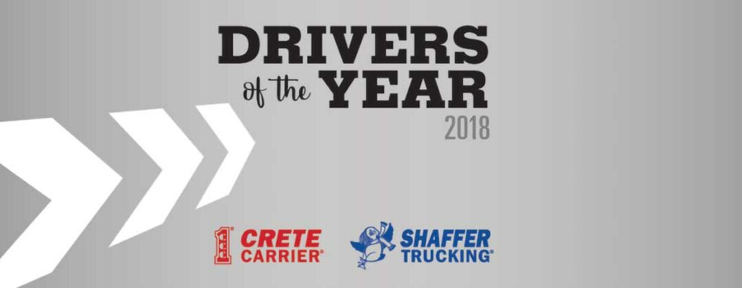 Crete Carrier and Shaffer Trucking Drivers of the Year 2018